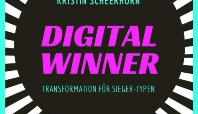 Digital Winner – Transformation für Sieger-Typen