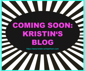 Coming soon Kristins blog