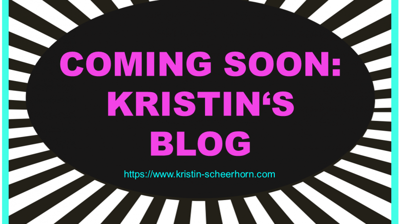 #1 Coming soon: Kristin's Blog