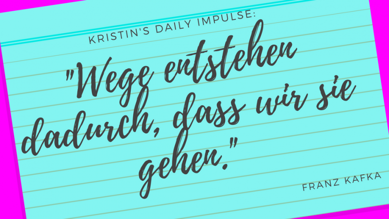 Kristin's daily impulse #99