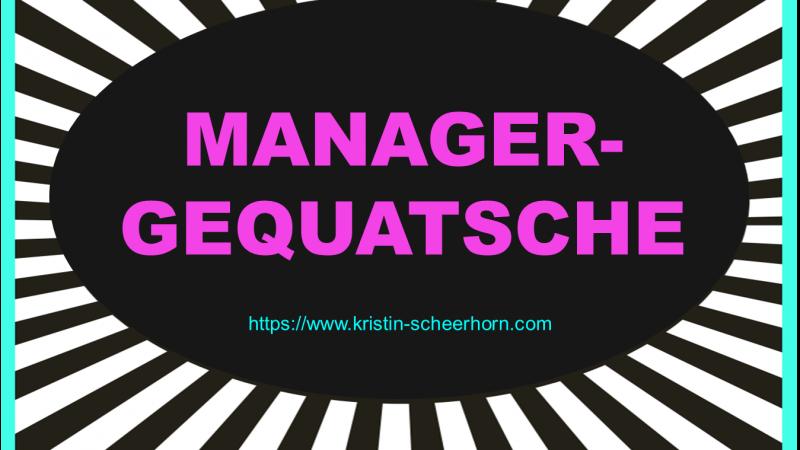 Manager-Gequatsche