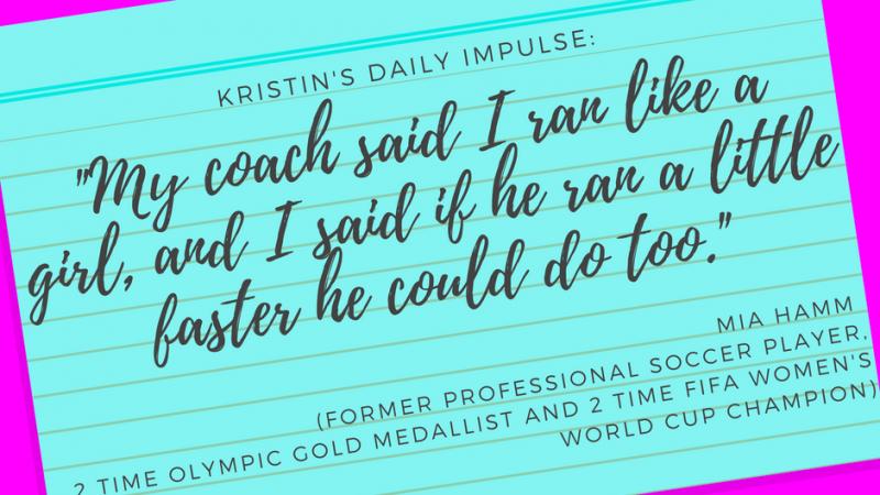 Kristin's daily impulse #86