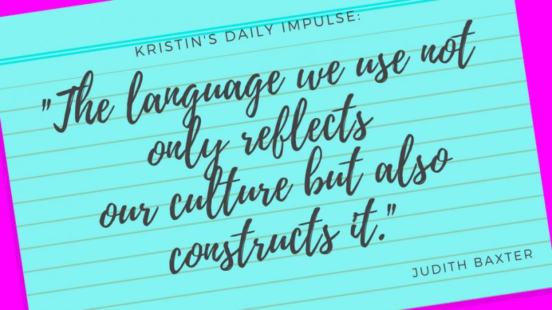 Kristin's daily impulse #89