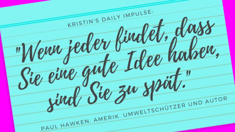 Kristin's daily impulse #198