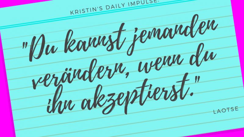 Kristin's daily impulse #305