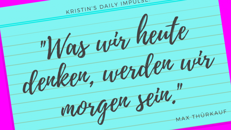 Kristin's daily impulse #345