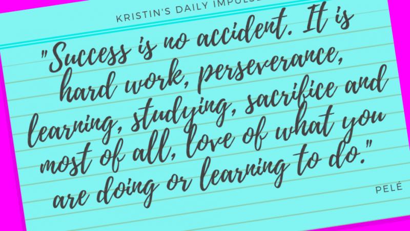 Kristin's daily impulse #356