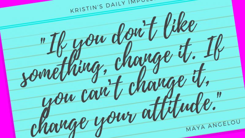 Kristin's daily impulse #363